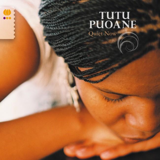 Quiet now -Tutu Puoane